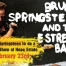 Bruce Springsteen to play Hope Estate