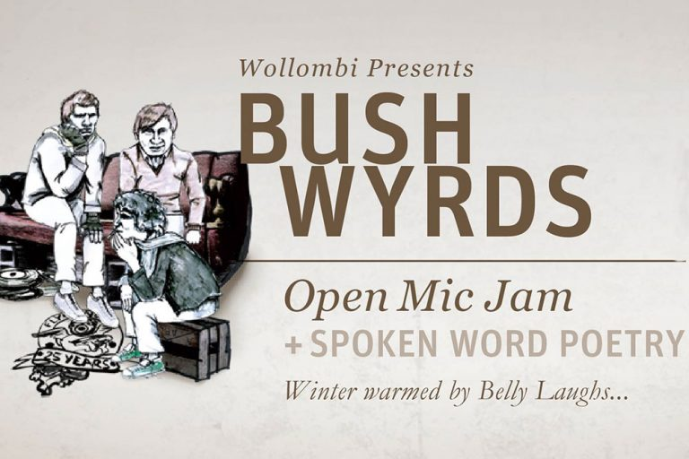Bush Wyrds, Open Mic Nigt, GNTP Wollombi Hunter Valley