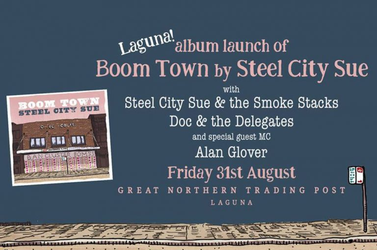Steel City Sue, Boom Town Album Launch, GNTP, Hunter Valley live music