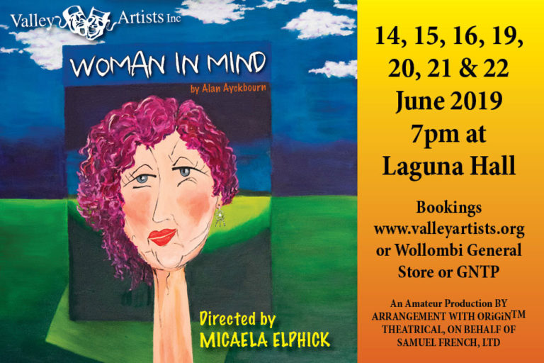 Woman in Mind, Valley Artists live theatre production, Wollombi