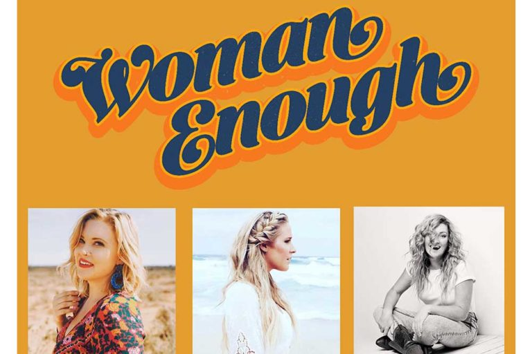 Woman Enough, live at GNTP, Hunter Valley