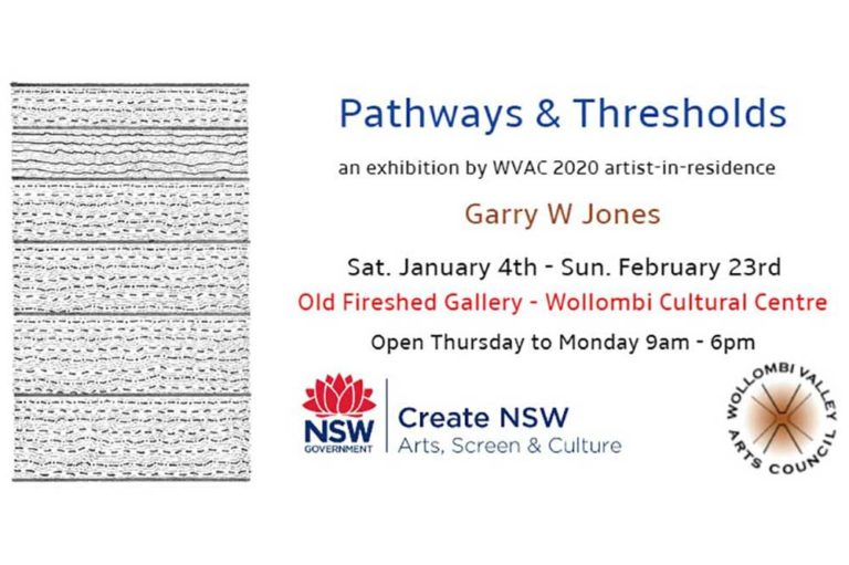 Pathways and Thresholds ARt Exhibition, Wollombi Cultural centre