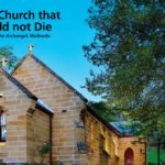 The Church that would not Die, St Michael the Archangel, Wollombi